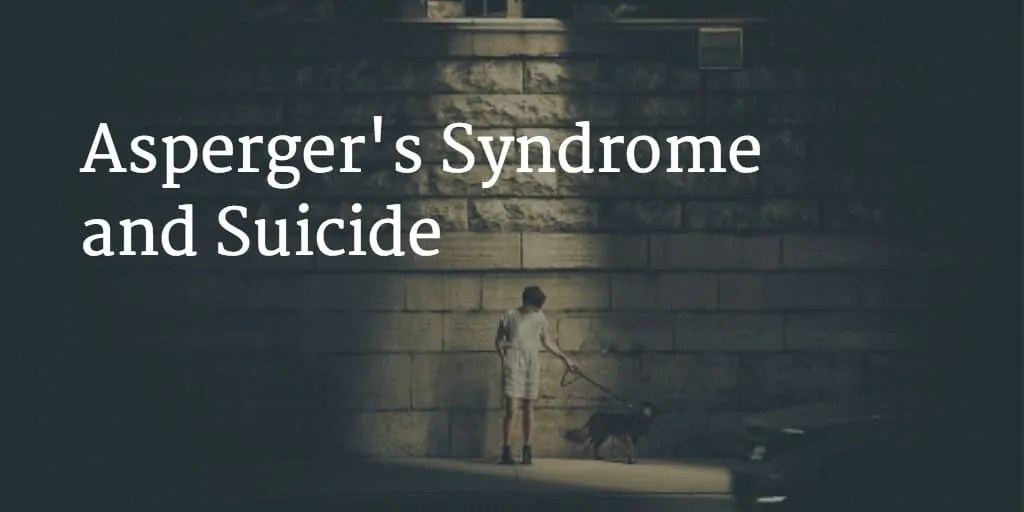 Aspergers and suicide