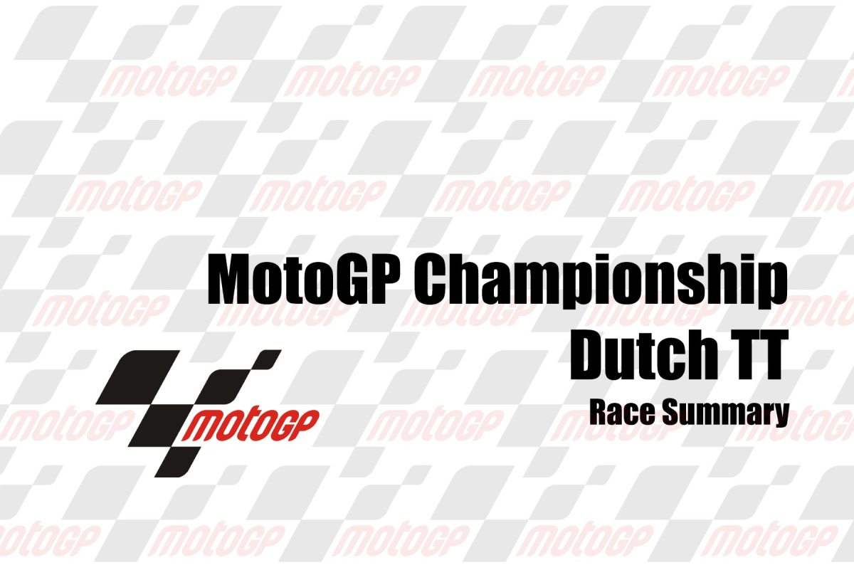 Sunday MotoGP Summary at Assen