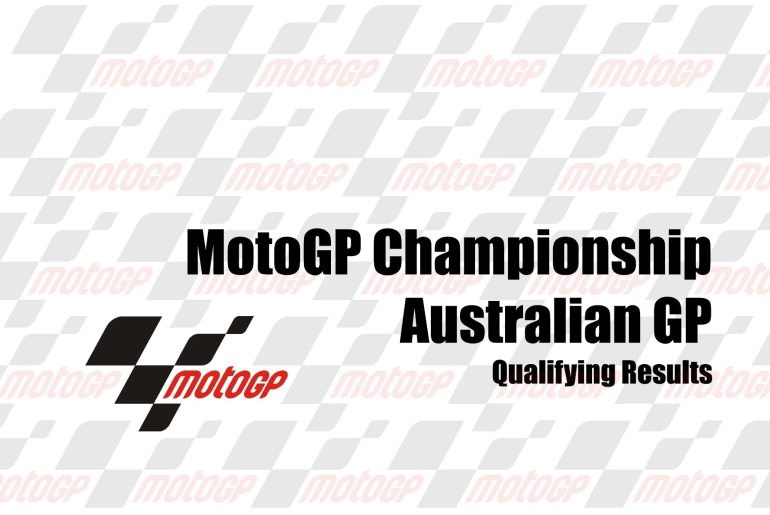MotoGP Qualifying Results from the Australian GP - Asphalt & Rubber