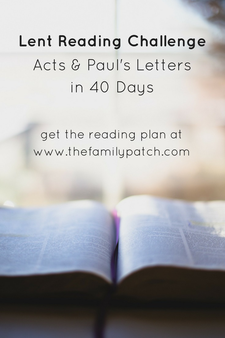 Lent Reading Challenge Acts and Paul's Letters in 40 Days