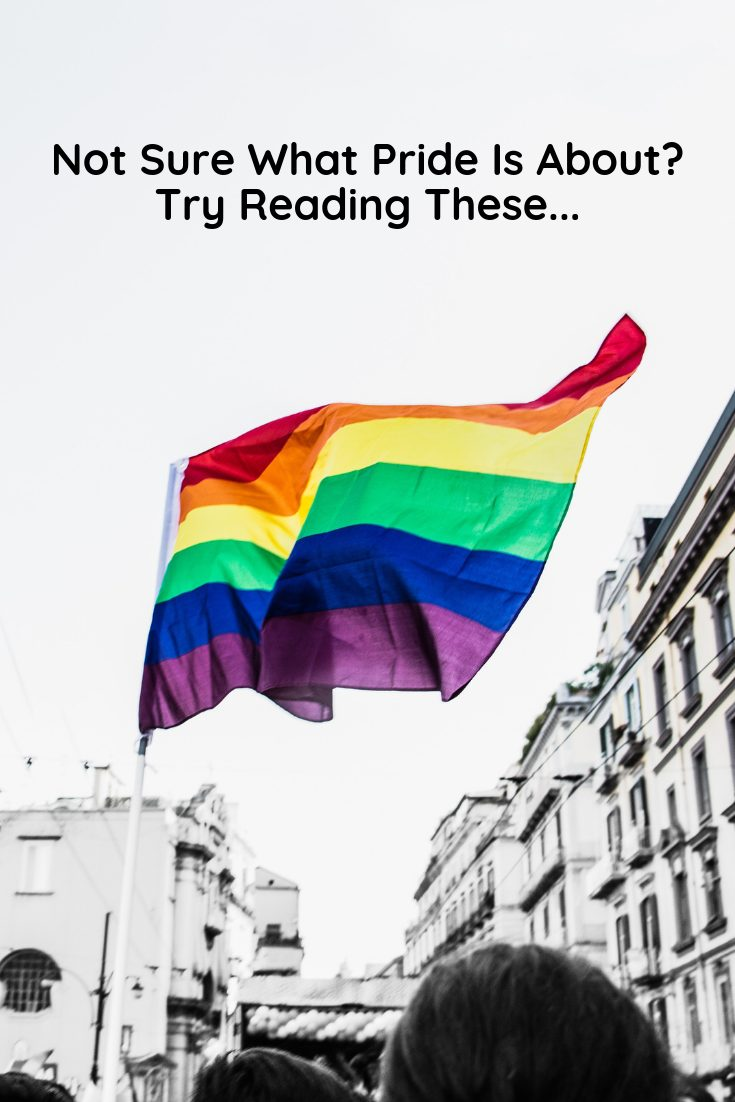 Not Sure What Pride Is About_ Try Reading These...