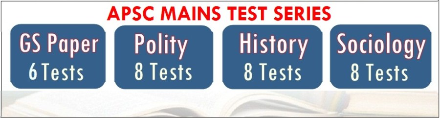 APSC MAINS TEST SERIES - ASSAM EXAM
