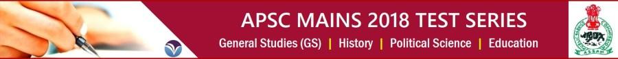 APSC mains 2018 test series GS & Optional Paper
