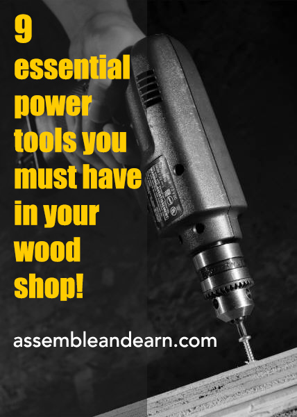 9 Must Have Power Tools For A Woodworking Business