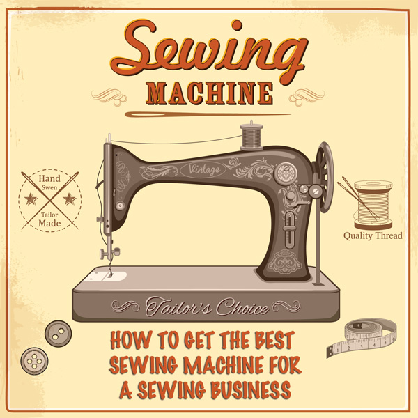 how to choose the right sewing machine for your business