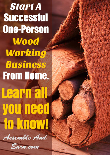 Start A Woodworking Business | A Complete Guide