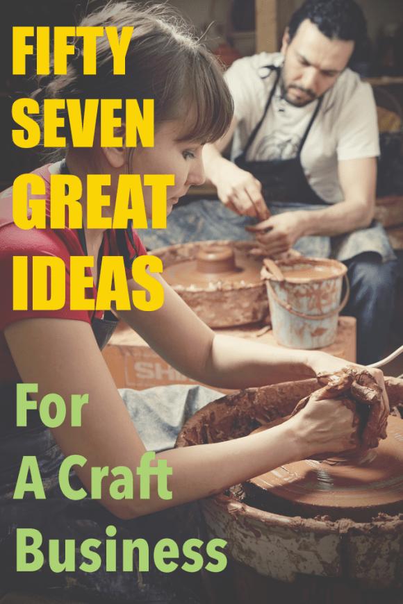 57 craft business ideas