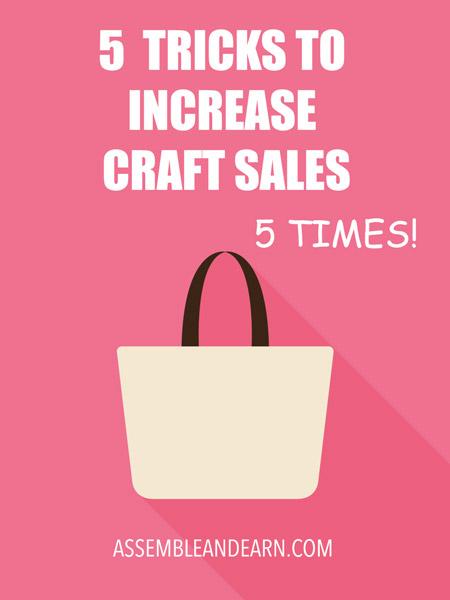 Increase craft sales