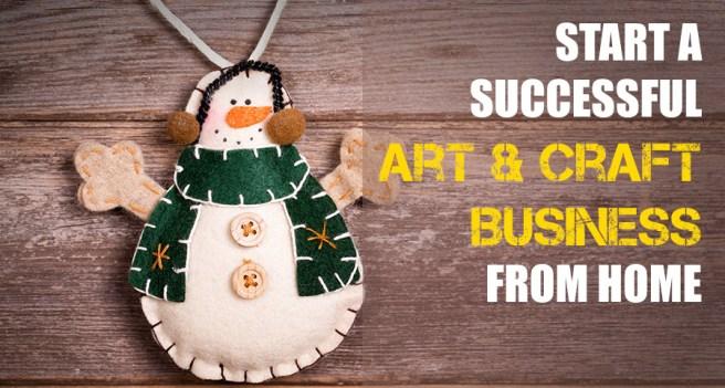 Start an art craft business from home