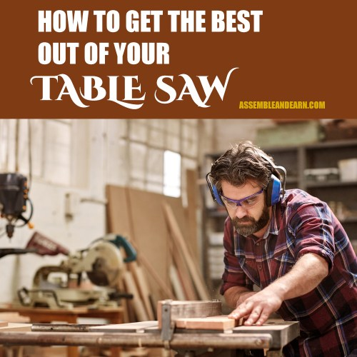 best techniques for a table saw