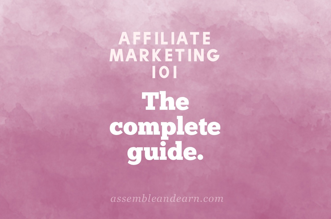 Learn All About Affiliate Marketing – A Complete Guide