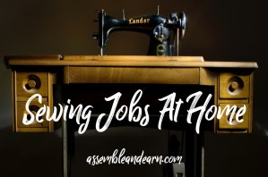 Read more about the article Sewing Jobs At Home | Make Simple Crafts