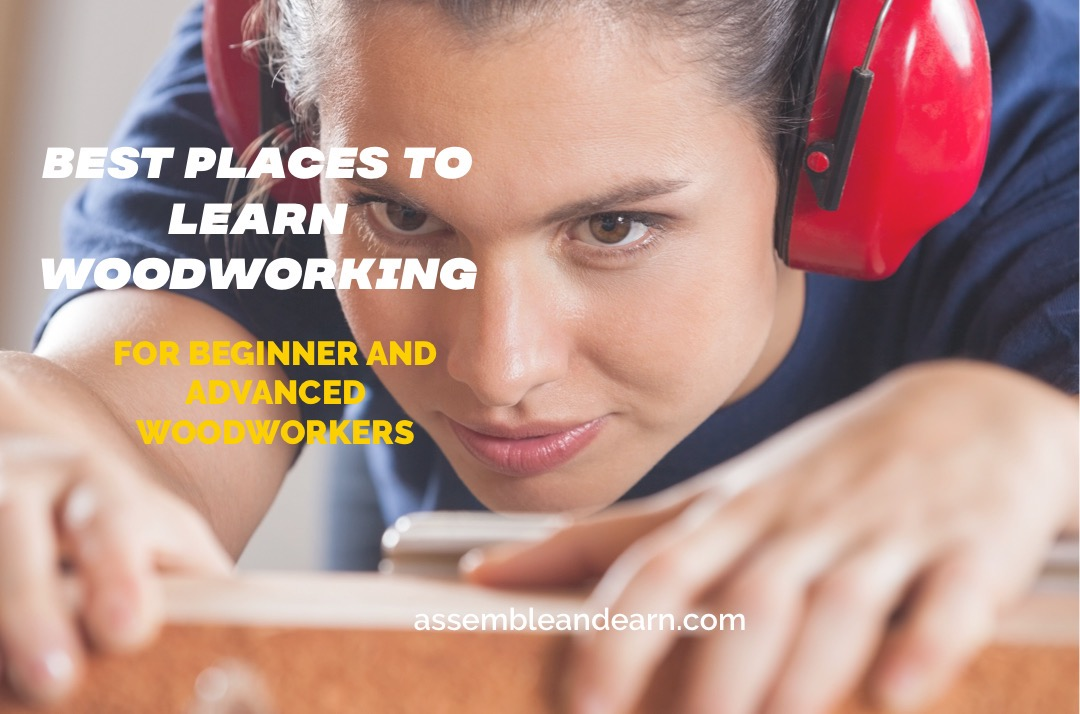 Best Places To Learn Woodworking – Schools, Online Courses And Free Classes Near You