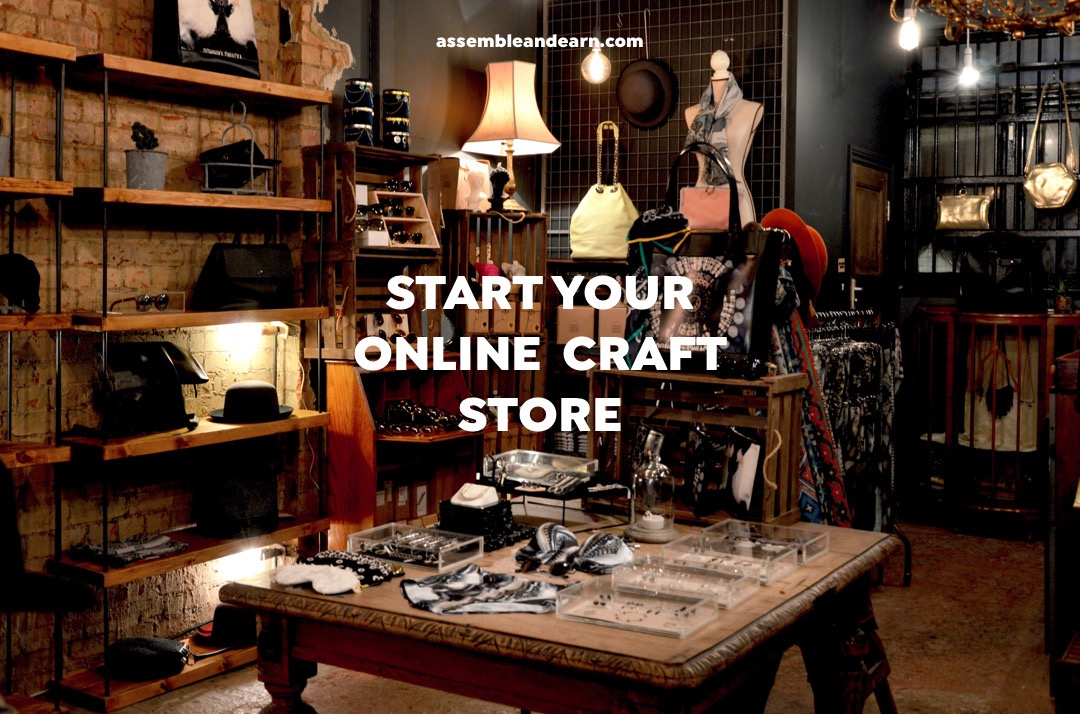 The #1 Step For Selling Crafts Online – Your Own Online Shop