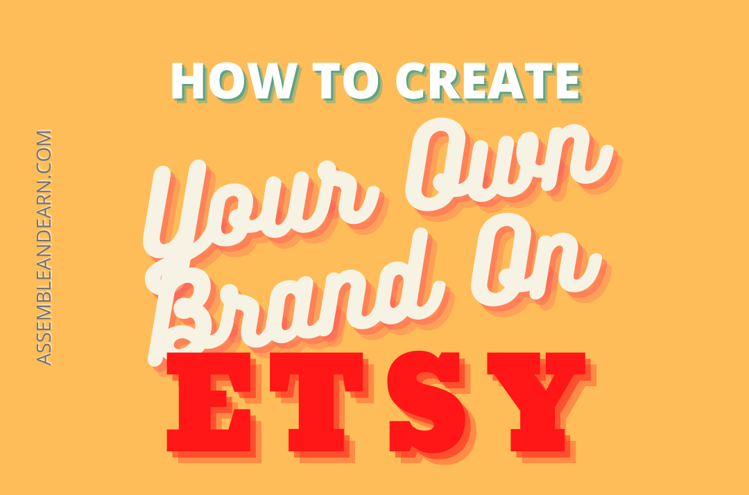 9 Ways To Create A Great Brand Image On Etsy