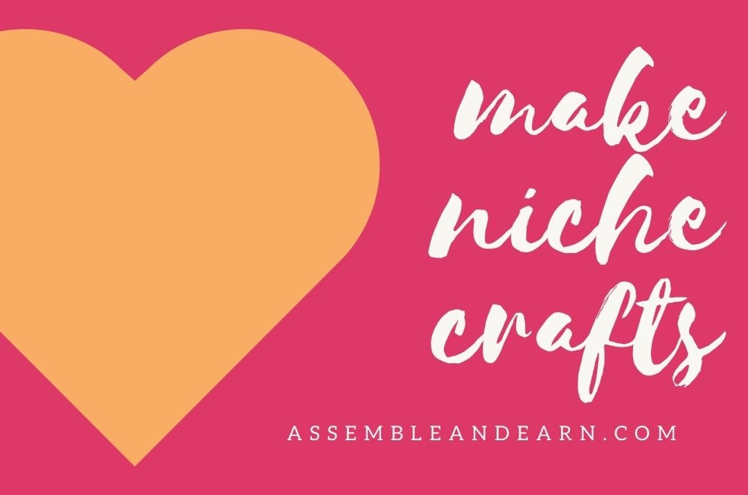 How To Make And Sell Niche Craft Items