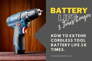 How To Make Tool Batteries Last 3x Longer