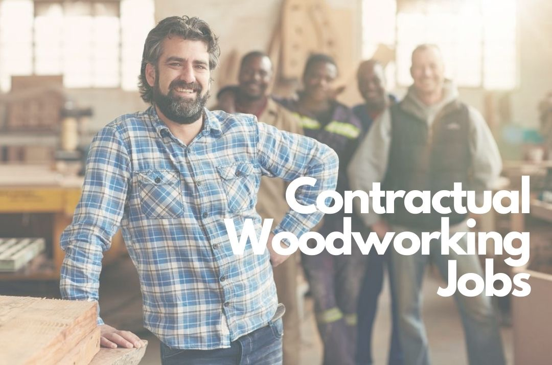 Pros and Cons Of Taking On Contractual Woodworking Work