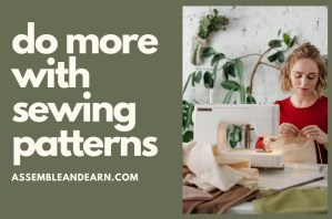 3 Amazing Ways To Sew Better With Patterns