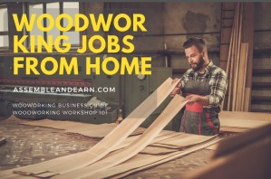 List of Woodworking Assembly Jobs