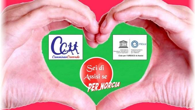 Sei di Assisi se, club Unesco di Assisi e CamminanCorrendo per Norcia