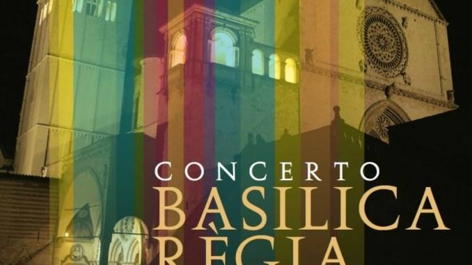 Concerto Basilica Règia, ad Assisi in occasione dell'anniversario della dedicazione