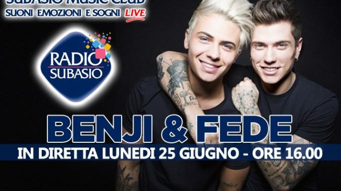 A Radio Subasio, Benji e Fede, Il 'duo social – pop' live, tra musica e parole