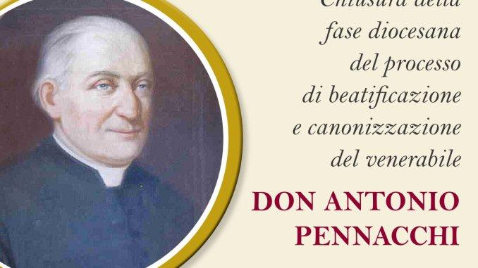 Venerabile Don Antonio Pennacchi beatificazione e canonizzazione