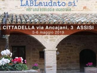 LABLaudato si' sabato e domenica alla Cittadella di Assisi