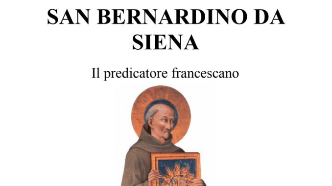 """Domenica 27 giugno presentazione del libro """"San Bernardino da Siena"""""""
