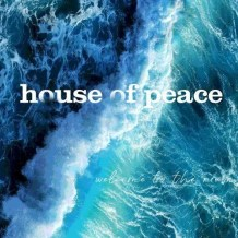 House of Peace Releases Debut Music Video 'My Love'