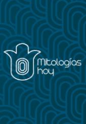 Mitologías Hoy. Revista de Pensamiento, Crítica y Estudios Literarios Latinoamericanos
