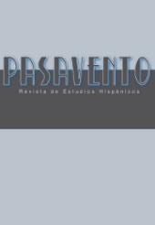 Pasavento. Revista de Estudios Hispánicos
