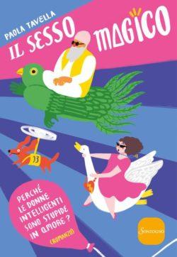 """""""Il Sesso Magico"""" un libro che """"dovrebbe"""" aiutare le donne a non soffrire per amore…"""