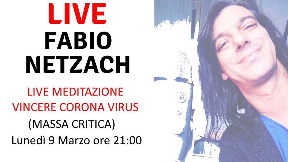 Raggiungiamo la MASSA CRITICA lunedì 9 Marzo, meditiamo per curare le cause del Corona virus