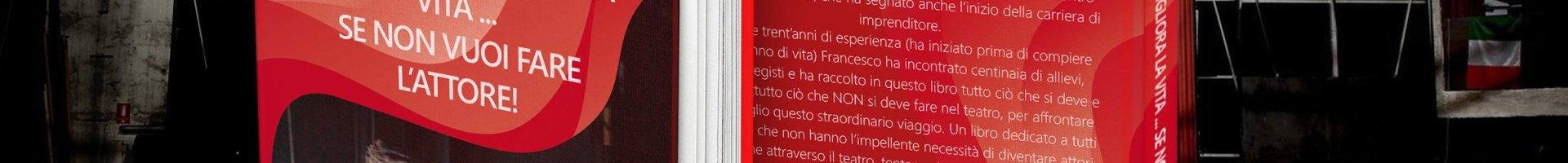 Il Teatro migliora la vita… il libro di Francesco Passafaro