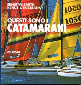 questi sono i catamarani - E.W. Barth/K.J. Enzmann - 1983