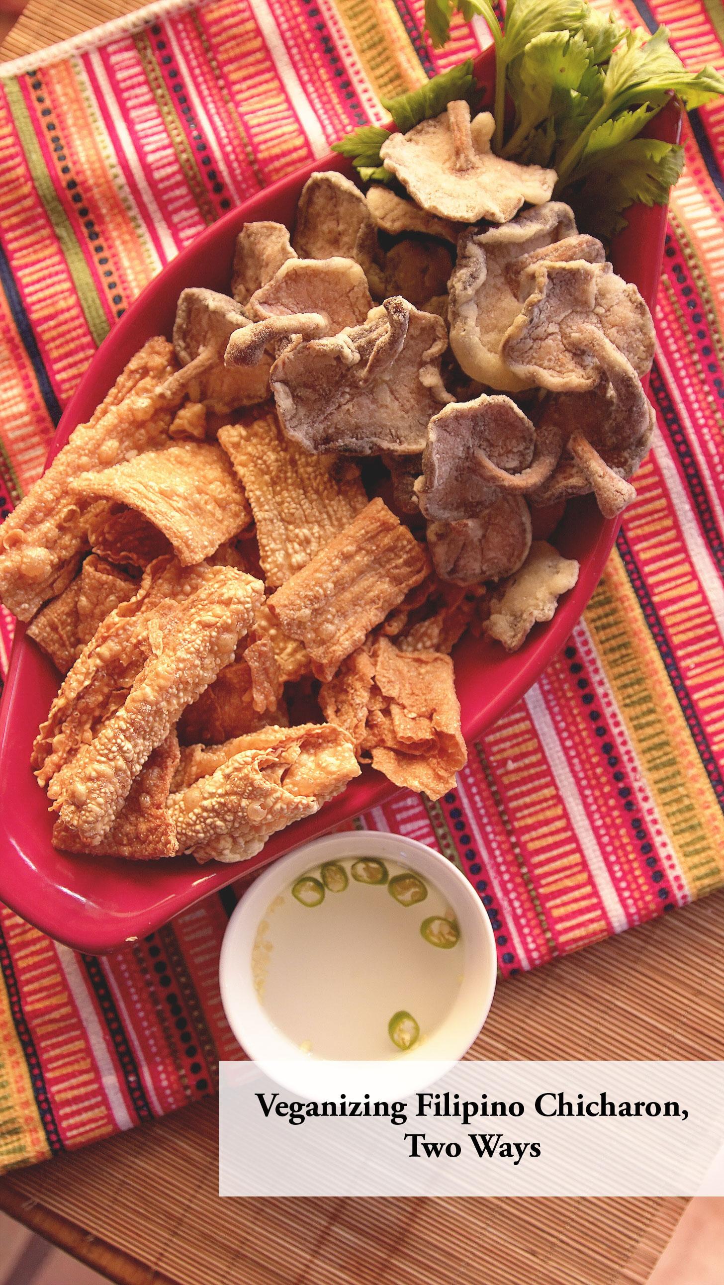 Vegan Filipino Chicharon, Two Ways