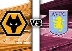 Wolves – Villa; Yet another big one.