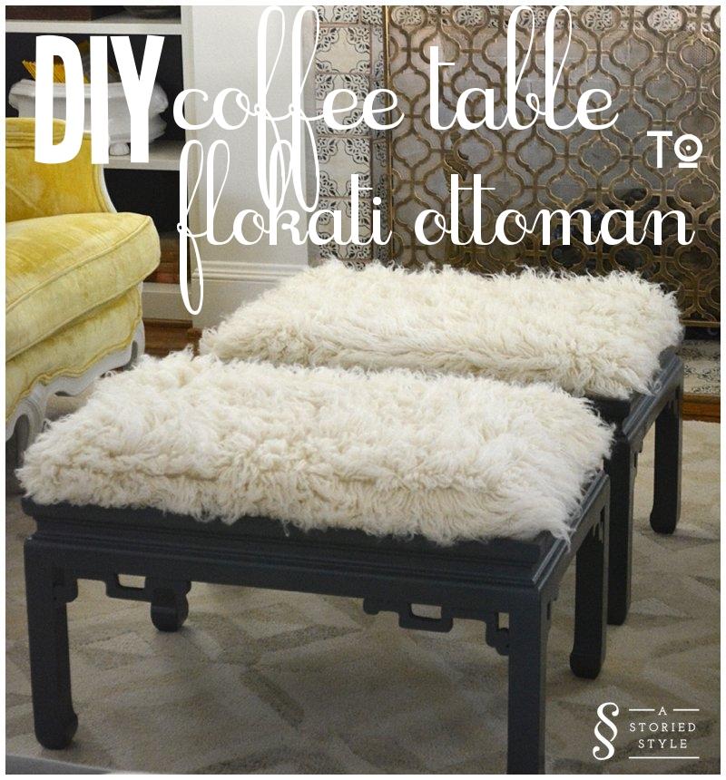 Diy Tutorial Coffee Table To Flokati Ottoman A Storied Style