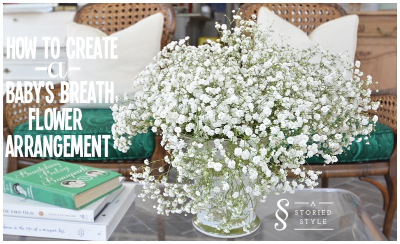How To Create A Baby S Breath Flower Arrangement A Storied Style