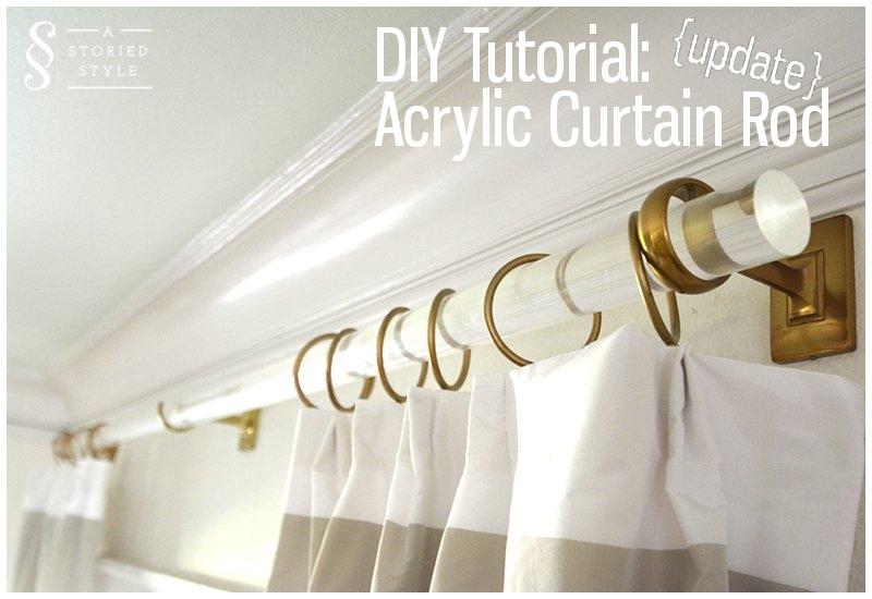 DIY Acrylic Rod UPDATE - A Storied Style