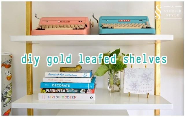 diy gold leafed shelves