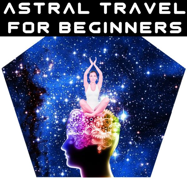 ASTRAL PROJECTION FOR BEGINNERS - OBE