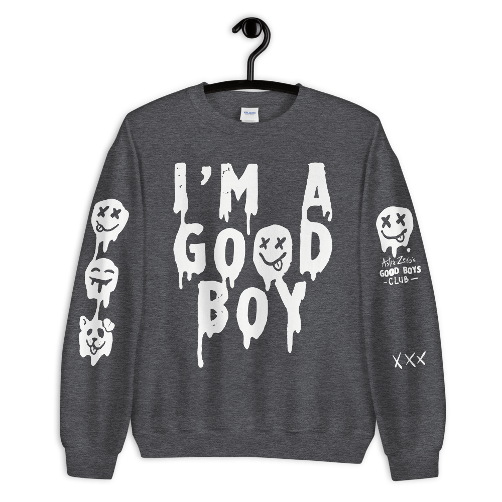 "Featured image for ""I'm a Good Boy - Unisex Sweatshirt"""
