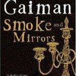 Smoke and Mirrors av Neil Gaiman