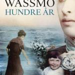 Hundre år av Herbjørg Wassmo