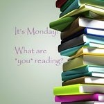 It's Monday! What are you reading? 28.mai