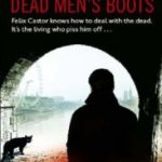 Dead men's boots av Mike Carey
