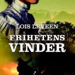 Frihetens vinder av Lois Leveen